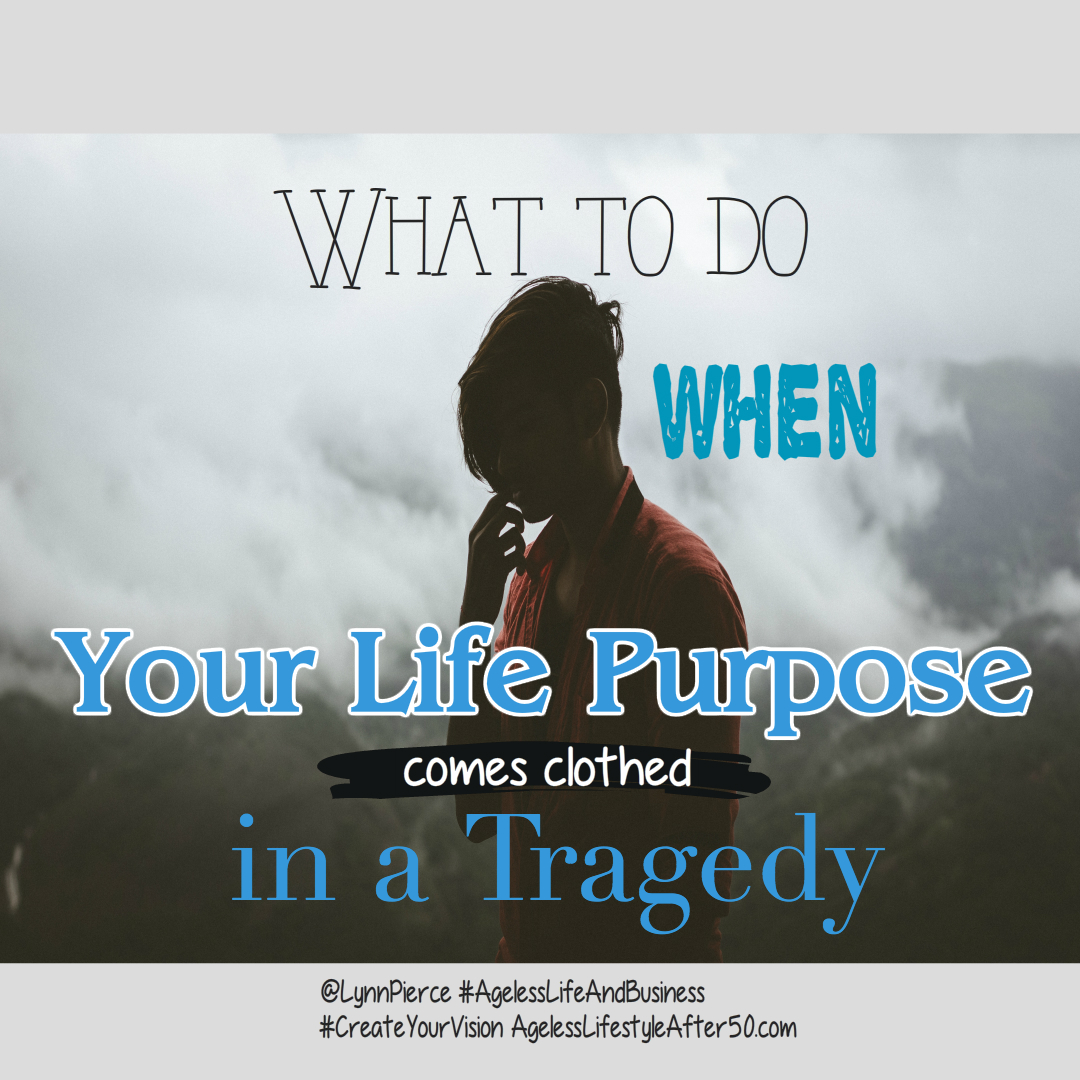 Does Your Life Purpose Sneak Up On You?